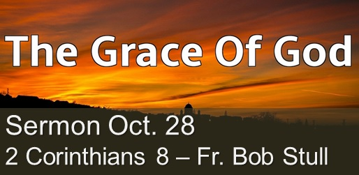 The Grace of God Sermon October 28