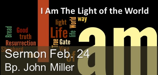 I Am the Light of the World Sermon February 24
