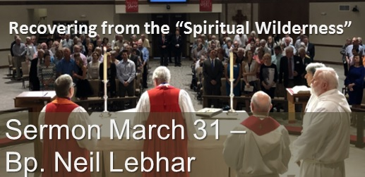 March 31 Sermon Bishop Lebhar