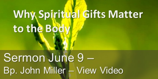 Why Spiritual Gifts Matter Sermon