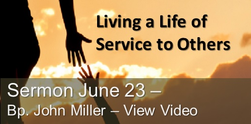 Service to Others Sermon June 23