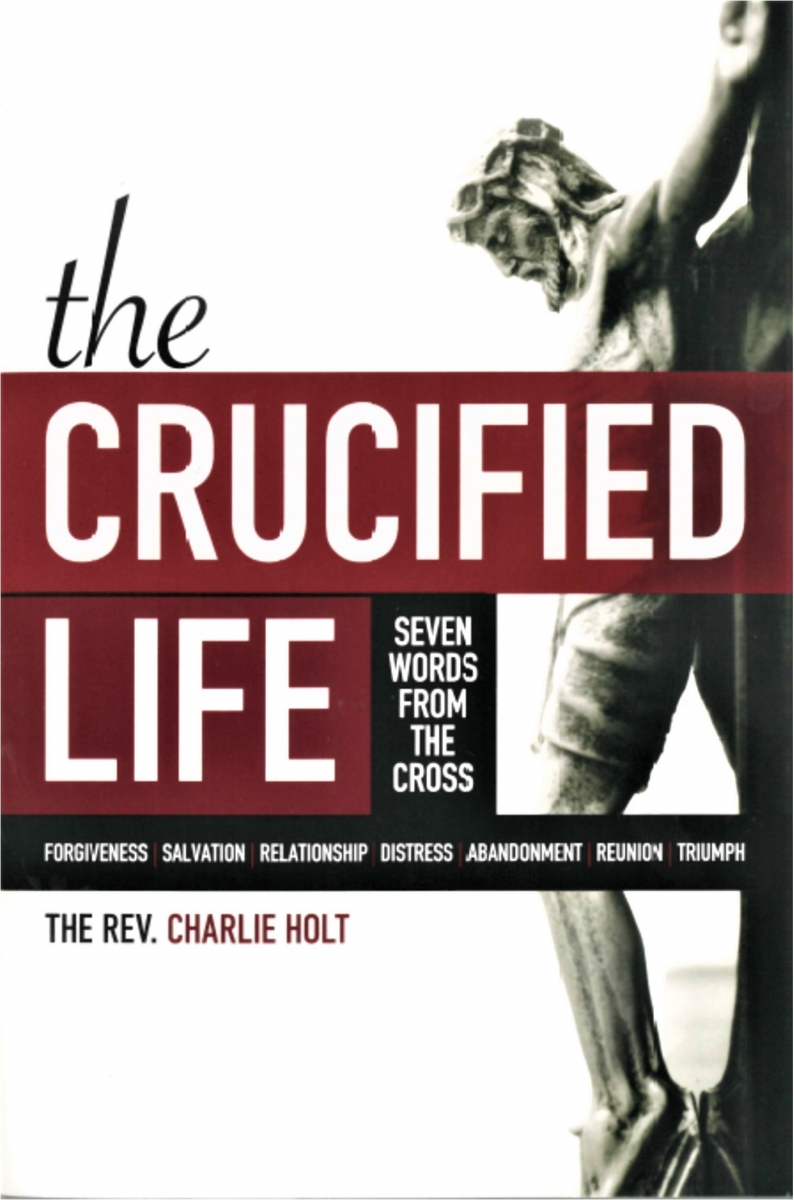 The Crucified Life Book